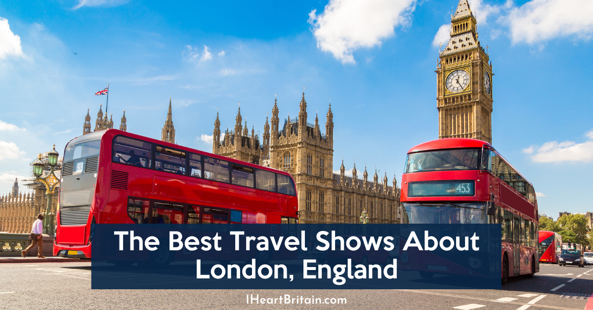 travel shows about london